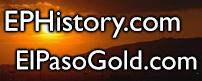 El Paso History and El Paso Gold